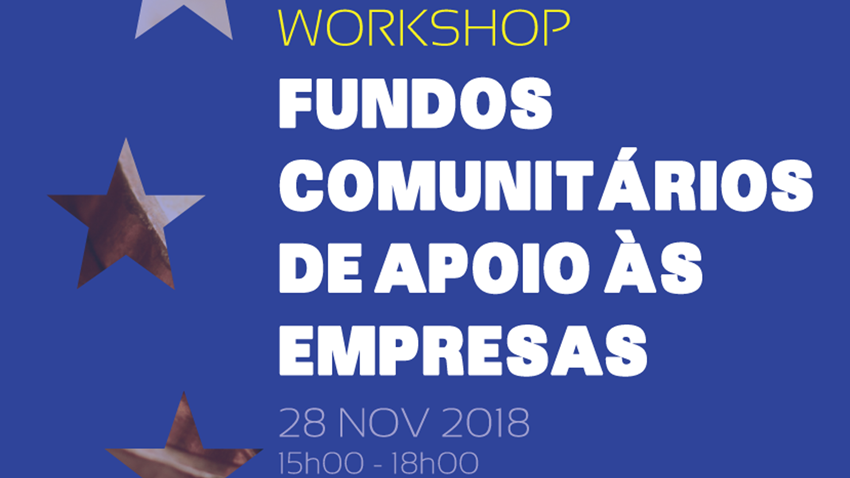 workshop fundos comunitarios apoio empresas