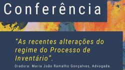 conferencia recentes alteracoes processo inventario vila real