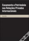casamento patrimonio relacoes privadas internacionais