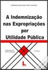 indemnizacao expropriacoes utilidade publica