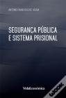 seguranca publica sistema prisional