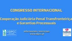 congresso cooperacao judiciaria penal internacional