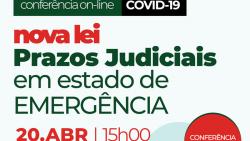 conferencia prazos judiciais estado emeregencia 20042020