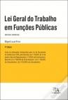 lei geral trabalho funcoes publicas 4edicao